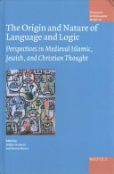 The Origin and Nature of Language and Logic