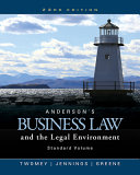 Anderson s Business Law and the Legal Environment  Standard Volume