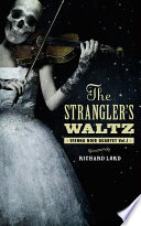 The Strangler s Waltz