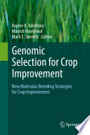 Genomic Selection for Crop Improvement