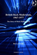 British Rock Modernism  1967 1977
