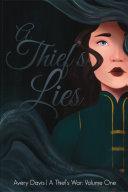 A Thief's Lies