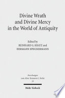 Divine Wrath and Divine Mercy in the World of Antiquity