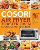 COSORI Air Fryer Toaster Oven Cookbook for Beginners Pdf/ePub eBook