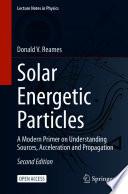 Öffnen Sie das Medium Solar energetic particles von Reames, Donald V. im Bibliothekskatalog
