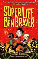 The Super Life of Ben Braver Pdf/ePub eBook