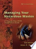 Managing Your Hazardous Wastes