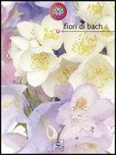 Fiori di Bach - Star bene