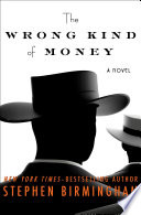 Read Online The Wrong Kind of Money For Free