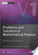 Problems and Solutions in Mathematical Finance Book