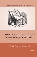 Popular Medievalism in Romantic-Era Britain Pdf/ePub eBook