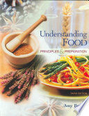 """Understanding Food: Principles and Preparation"" by Amy Brown"
