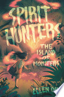 Spirit Hunters 2 The Island Of Monsters