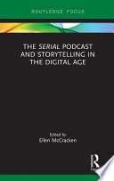The  Serial  Podcast and Storytelling in the Digital Age Book PDF