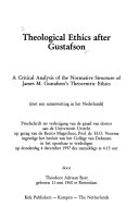 Theological Ethics After Gustafson: A Critical Analysis of ...