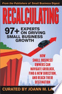Recalculating  97  Experts on Driving Small Business Growth Book
