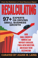 Recalculating  97  Experts on Driving Small Business Growth