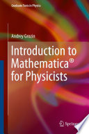 Introduction to Mathematica   for Physicists