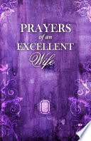 Prayers of an Excellent Wife Book