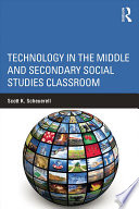 Technology In The Middle And Secondary Social Studies Classroom