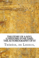 The Story of a Soul  L Histoire D Une AME  Book