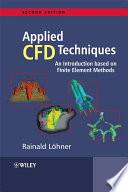 Applied Computational Fluid Dynamics Techniques