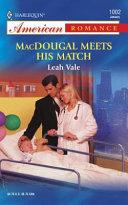 MacDougal Meets His Match