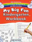 My Big Fun Kindergarten Workbook with Handwriting Learn to Read 100 Sight Words and Math Activities Book PDF