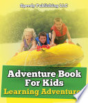 Adventure Book For Kids: Learning Adventures