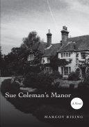Sue Coleman s Manor