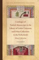 Pdf Catalogue of Turkish Manuscripts in the Library of Leiden University and Other Collections in the Netherlands