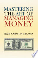 Mastering The Art Of Managing Money Book PDF