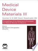 Medical Device Materials Iii
