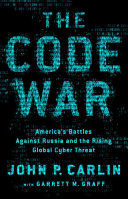 link to Dawn of the code war : America's battle against Russia, China, and the rising global cyber threat in the TCC library catalog