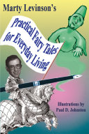 Practical Fairy Tales for Everyday Living