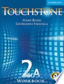"""Touchstone 2A Workook A Level 2"" by Michael McCarthy, Susan Rivers, Georgiana Farnoaga"