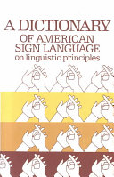 A Dictionary of American Sign Language on Linguistic Principles