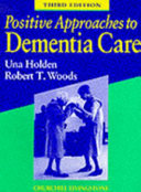 Positive Approaches To Dementia Care
