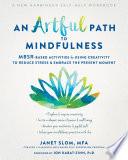 An Artful Path to Mindfulness