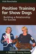Positive Training for Show Dogs Book