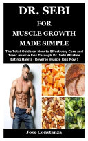 Dr  Sebi for Muscle Growth Made Simple Book