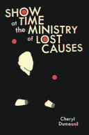 Pdf Showtime at the Ministry of Lost Causes