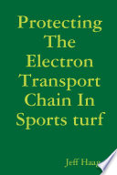 Protecting The Electron Transport Chain In Sports turf Book
