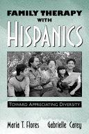 Family Therapy with Hispanics