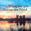 Whispers Across the Pond