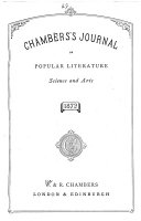 Chambers's Journal of Popular Literature, Science and Arts
