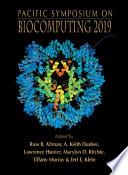 Biocomputing 2019   Proceedings Of The Pacific Symposium