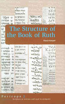 Pdf The Structure of the Book of Ruth