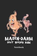 Magen Darm Geht Wieder Rum Notebook  Lined Journal for Funny Joke Fans   Paperback  Diary Gift for Men  Women and Children