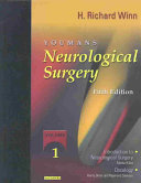 Youmans Neurological Surgery  Introduction to neurological surgery